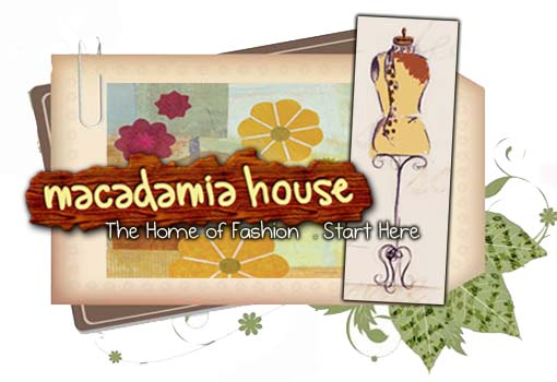 Macadamia House . the home of fashion . start here