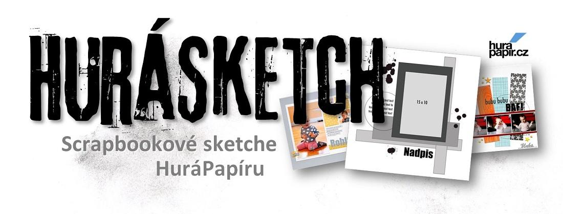 Hurá Sketch! Scrapbookové sketche Hurápapíru!