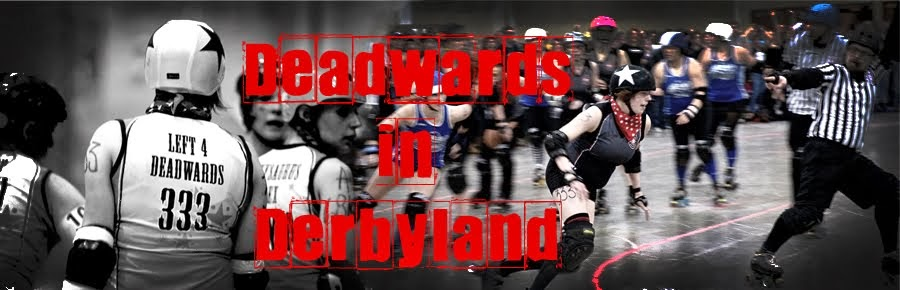 Deadwards in Derbyland