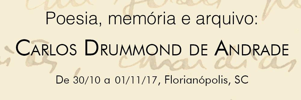 Poesia, memória e arquivo: Carlos Drummond de Andrade