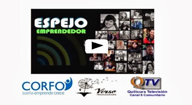 ESPEJO EMPRENDEDOR Serie Documental- Historias Reales de Creatividad, Esfuerzo y Superación