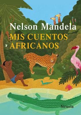 Mis cuentos africanos Nelson Mandela