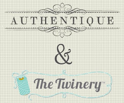 Authentique &amp; The Twinery Blog Hop