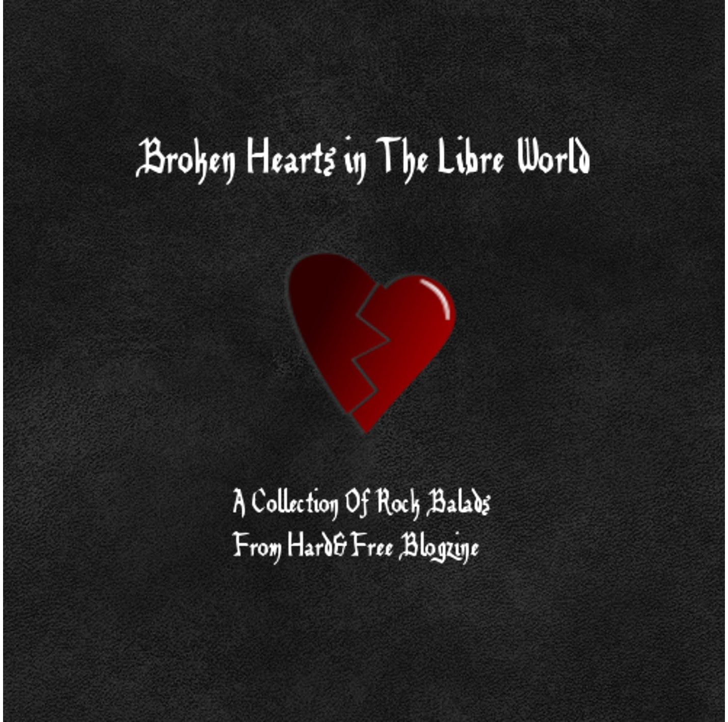 http://hardrockfree.blogspot.com.es/2014/02/broken-hearts-in-libre-world-llega.html