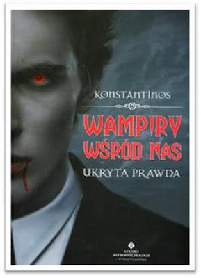 "Konstantinos – ""Wampiry wśród nas. Ukryta prawda"""