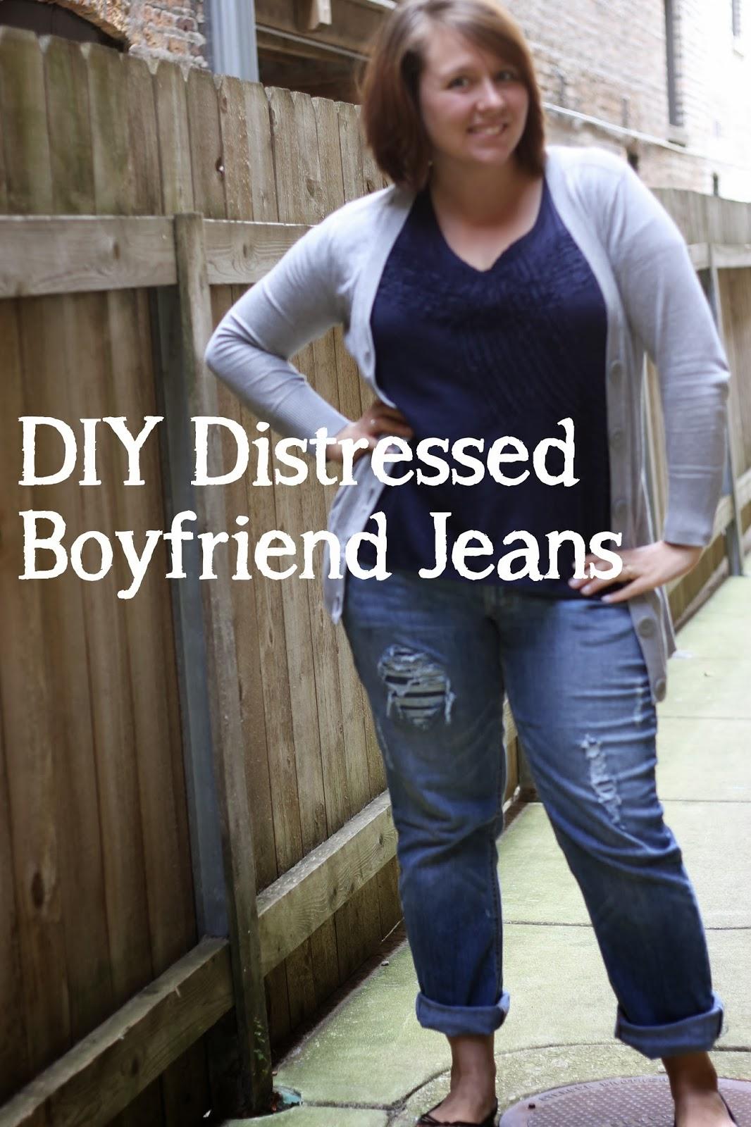 Murrayed Life: DIY Distressed Boyfriend Jeans Diy Distressed Boyfriend Jeans