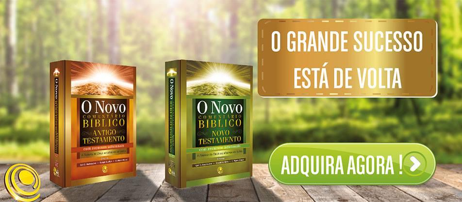 O NOVO COMENTÁRIO BÍBLICO - AT E NT COM RECURSOS ADICIONAIS