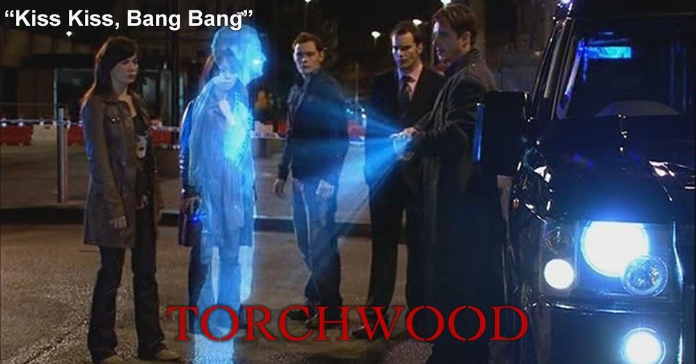 Torchwood 14: Kiss Kiss, Bang Bang