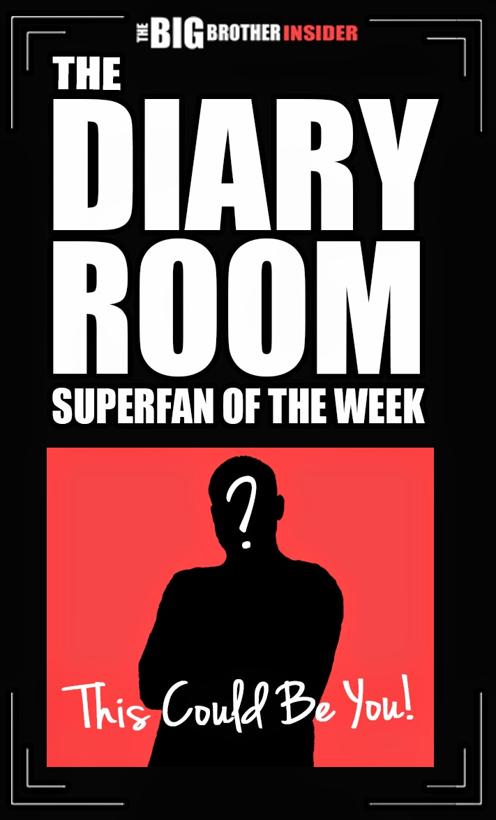 The Diary Room: SuperFan of the Week