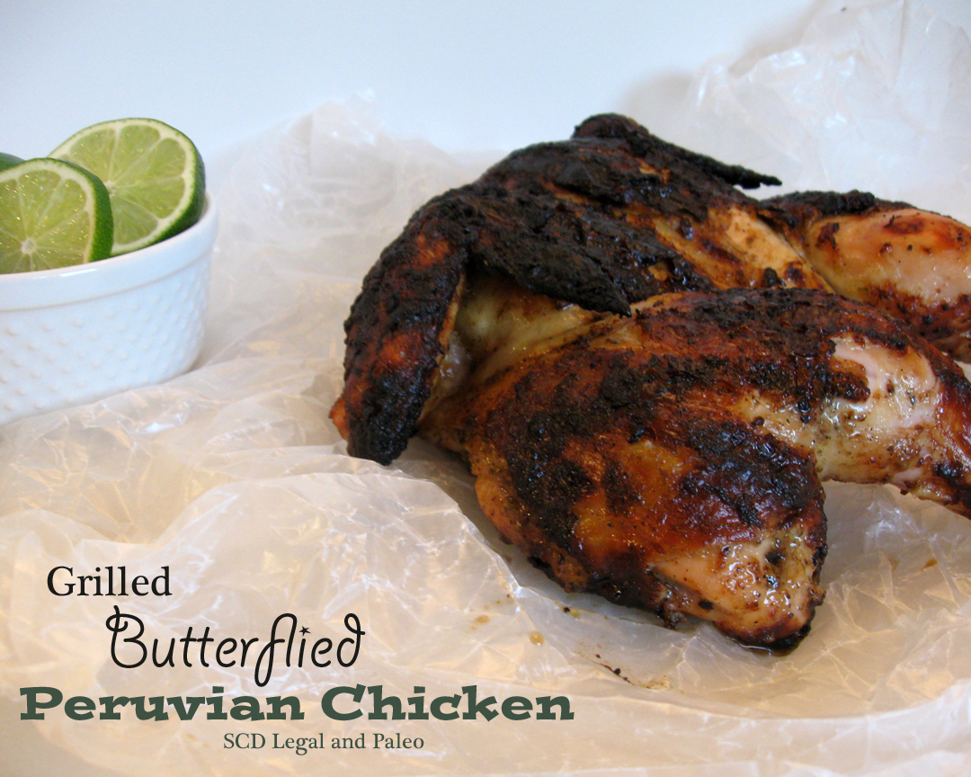 The Crazy Spork: Grilled Butterflied Peruvian Chicken - SCD Legal and ...