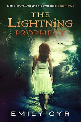 The Lightning Prophecy Lightning Witch Trilogy paranormal Emily Cyr
