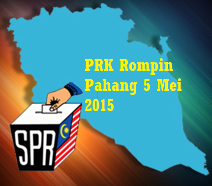 Tarikh PRK Rompin Pahang 5 Mei 2015