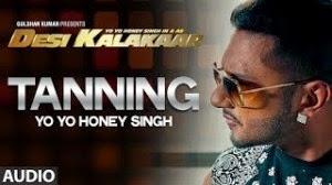 **Tanning** Song Lyrics From Desi Kalakaar