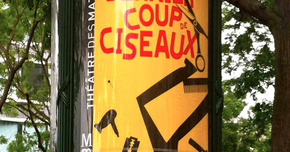 Le bon plan for a fantastic night out in paris dernier coup de ciseaux followed by dinner - Derniers coup de ciseaux ...
