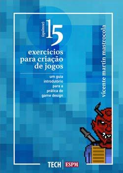 Livro 15 EXERCÍCIOS DE GAME DESIGN