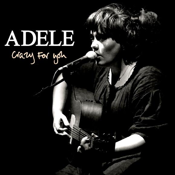 Adele crazy for you lyrics