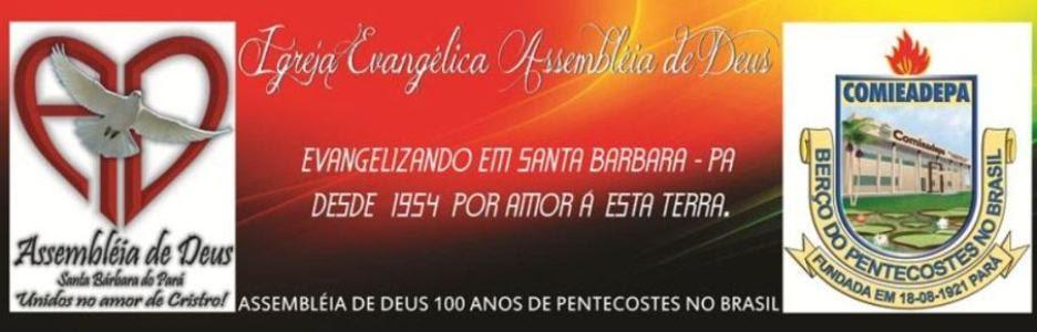 Assembléia de Deus em Santa Barbara do Pará