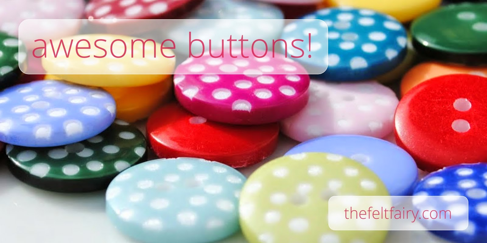 awesome polka dot buttons