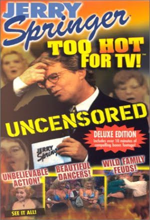 Jerry Springer Too Hot For TV 2 (1998)