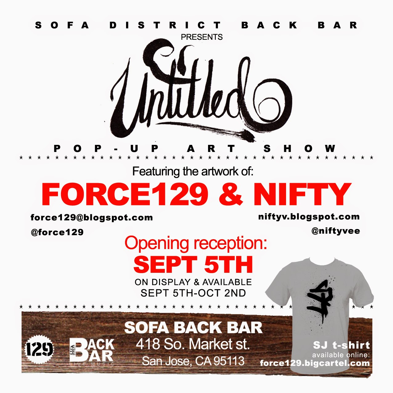 Force 129 art design studio untitled pop up art show for Back bar sofa san jose