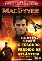 MacGyver: O Tesouro Perdido de Atlântida – Dublado (1994)