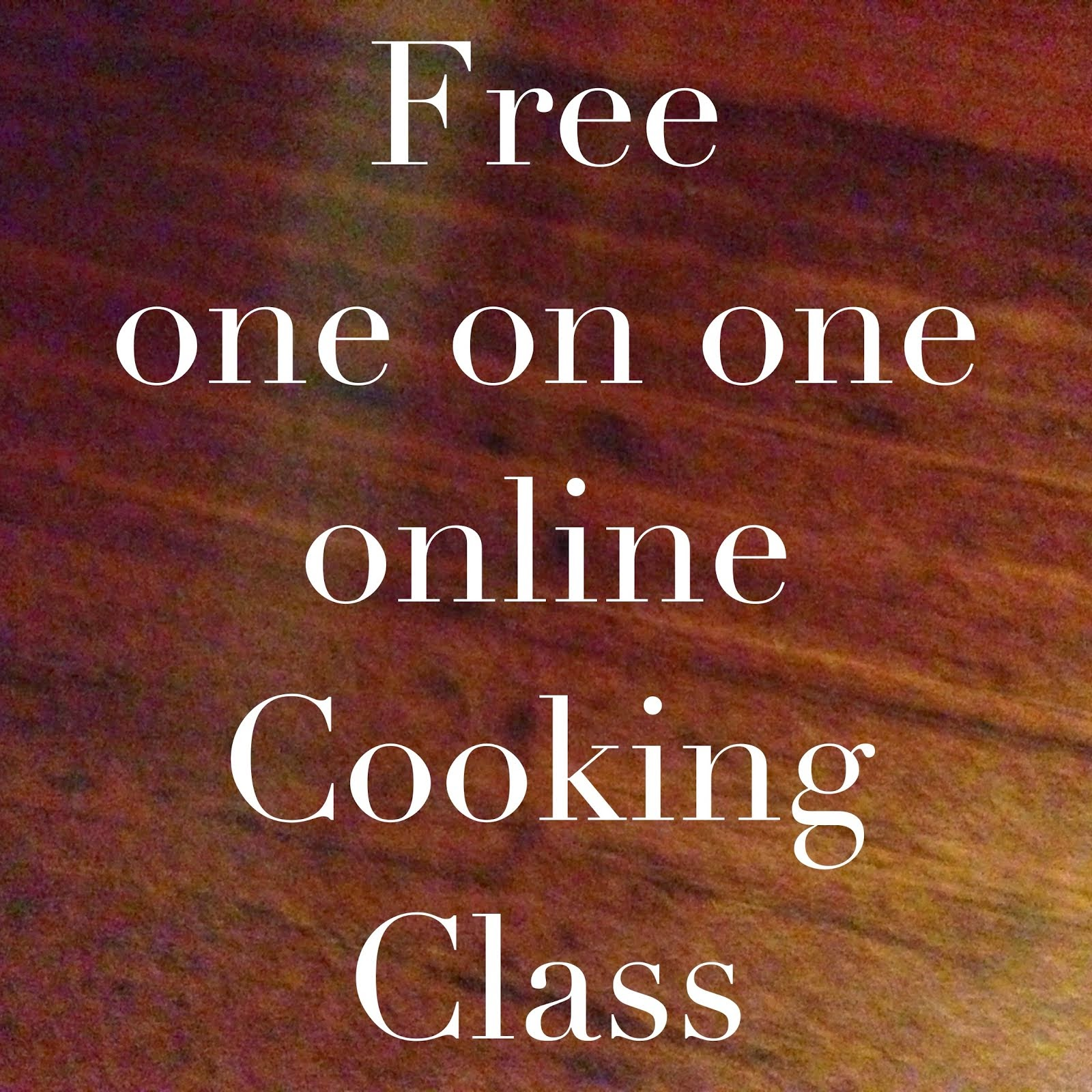 FREE COOKING CLASS