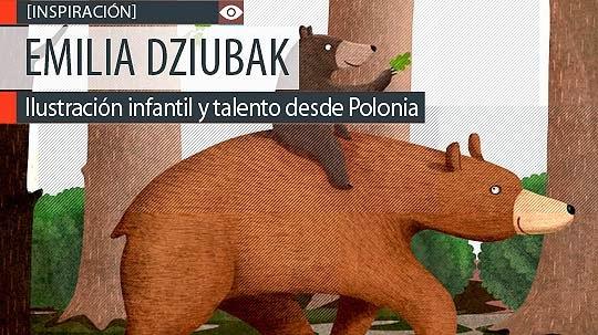 Ilustración infantil y talento de EMILIA DZIUBAK