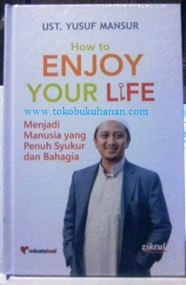 buku how enjoy your life dari ust Yusuf Mansur