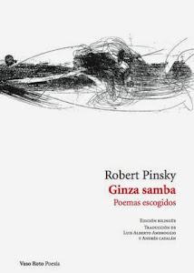 Ginza Samba: Poemas escogidos, de Robert Pinsky (Vaso Roto, 2014)
