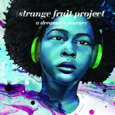 Strange Fruit Project – A Dreamer's Journey (CD) (2011) (320 kbps)