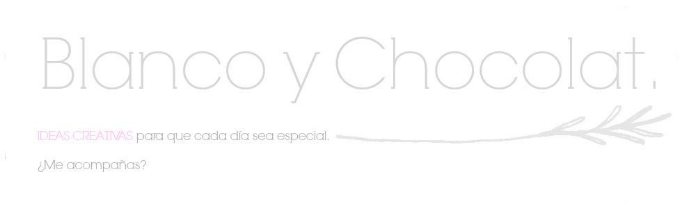 Blanco y Chocolat.