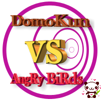 contest domokun VS angry birds