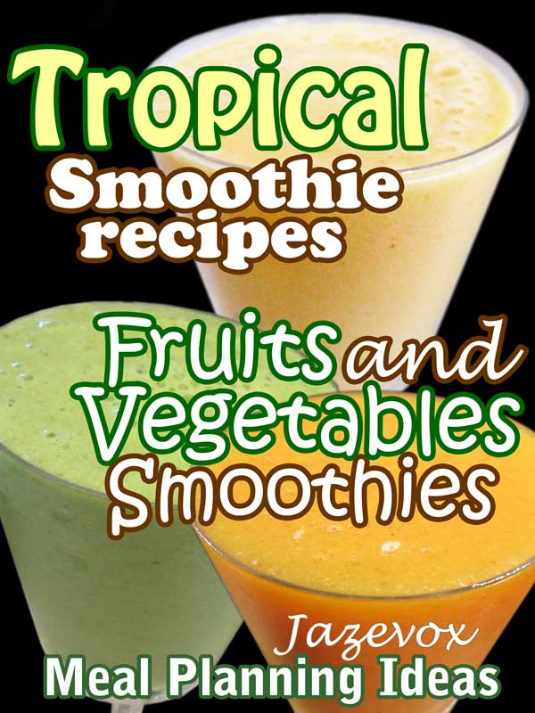 Tropical Smoothie Recipes BOOK