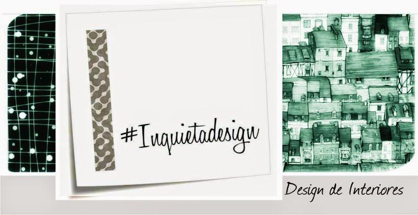#InquietaDesign