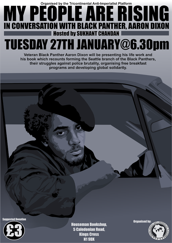 MY PEOPLE ARE RISING: Conversation with Black Panther, Aaron Dixon. Organised by the Tricontinental