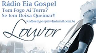 Ouça Também Rádio Eia Gospel