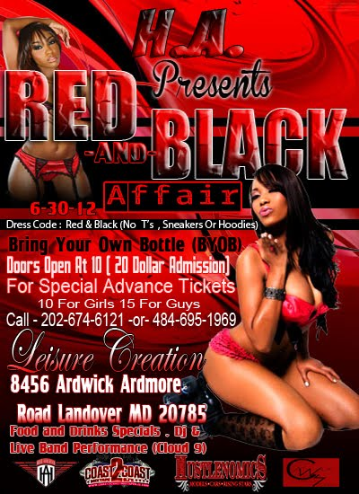 H.A Red & Black Party June ,  30, 2012 (doors open up at 10)
