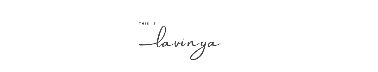 This Is Lavinya | The Blog