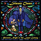 Leisure Class: Parents Night At The Leper Colony