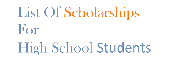 Scholarships and Grants For High School Students