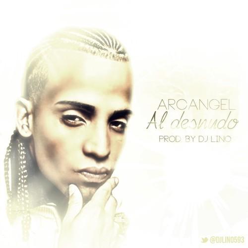 LETRA AL DESNUDO (REMIX) - Arcángel | Musica.com