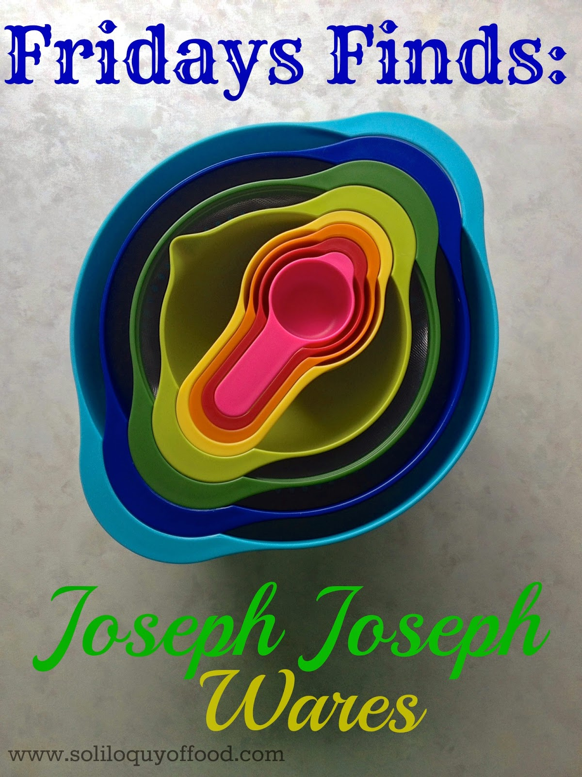 Fridays Find:  Joseph Joseph Wares - Nest™8 Plus - www.soliloquyoffood.com