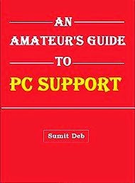 An Amateur's Guide To PC Support