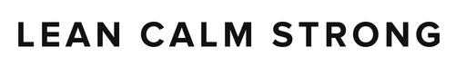 LEAN CALM STRONG