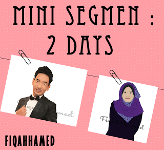 mini segmen : 2 days
