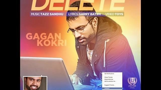 DELETE SONG LYRICS & VIDEO | GAGAN KOKRI | LATEST PUNJABI SONG 2014 | PANJ-AAB RECORDS