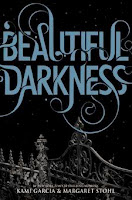 bookcover of BEAUTIFUL DARKNESS  by Kami Garcia and Margaret Stohl