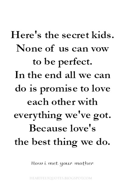 How i met your mother Love Quotes.
