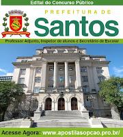 Apostila Prefeitura de Santos/SP, Professor Adjunto e Inspetor de Alunos