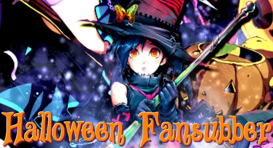 Halloween Fansubber